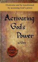 Activating God's Power in Geri