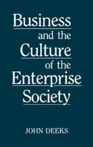 Business and the Culture of the Enterprise Society