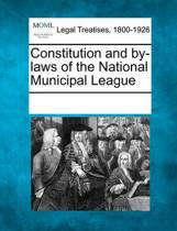 Constitution and By-Laws of the National Municipal League