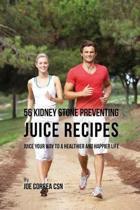 56 Kidney Stone Preventing Juice Recipes