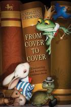 From Cover to Cover (Revised Edition) Evaluating and Reviewing Children's Books