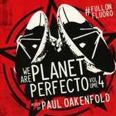 We Are Planet Perfecto Vol.4