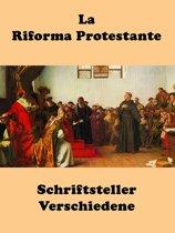 La Riforma Protestante