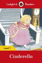 Cinderella - Ladybird Readers Level 1