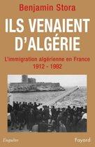 Ils venaient d'Algérie