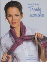 Haken en breien Trendy accessoires