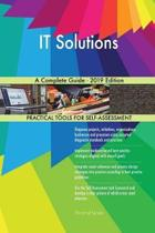It Solutions a Complete Guide - 2019 Edition