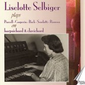 Liselotte Selbiger Plays Purcell, Couperin, Bach,