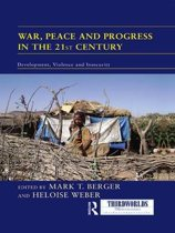 War, Peace and Progress in the 21st Century