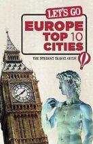 Let's Go Europe Top 10 Cities