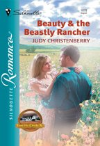 Beauty & The Beastly Rancher (Mills & Boon Silhouette)