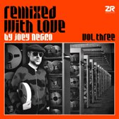 Joey Negro - Remixed With Love Vol.3