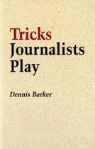 Tricks Journalists Play