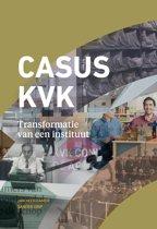 Casus KVK - Transformatie van een instituut