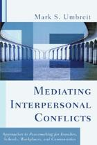 Mediating Interpersonal Conflicts