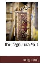 The Tragic Muse, Vol. 1