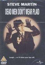 Dead Men Don'T Wear Plaid (D)