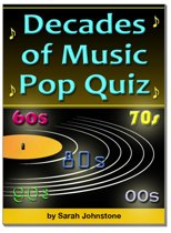 The Decades of Music Pop Quiz 60s, 70s, 80s, 90s, 00s