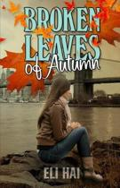 Broken Leaves of Autumn