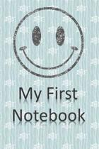 My First Notebook: 6x9 Cream Colored Pages - Great Gift - Pages For Doodling - For Sketching - For Memories - For Dreaming - For A Diary