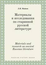 Materials and Research on Ancient Russian Literature