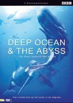 Abyss & Deep Ocean