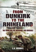 Dunkirk to the Rhineland