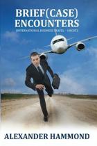 Brief (case) Encounters