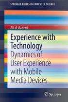 Experience with Technology