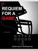REQUIEM FOR A GAME