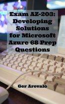 Exam AZ-203: Developing Solutions for Microsoft Azure 68 Prep Questions