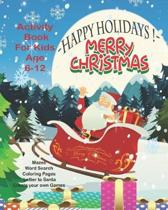 Happy Holidays! Merry Christmas Activity Book For Kids