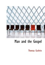 Man and the Gospel
