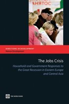 The Jobs Crisis: Household and Government Responses to the Great Recession in Eastern Europe and Central Asia