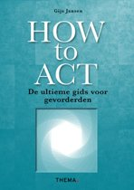 Boek cover How to ACT van Gijs Jansen (Paperback)