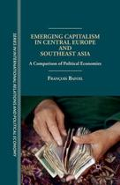 Emerging Capitalism in Central Europe and Southeast Asia