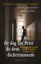 De dag dat Peter de deur dichttimmerde