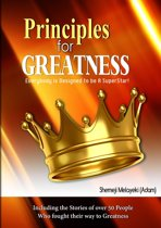 Principles for Greatness: Everybody is designed to be a superstar