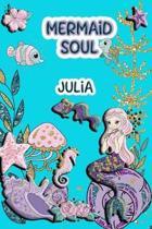 Mermaid Soul Julia