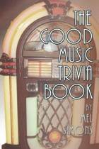 The Good Music Trivia Book