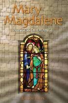 Mary Magdalene, Princess of Orange