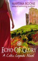 Echo of Glory: An Irish Legends Novel