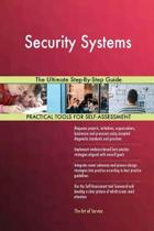Security Systems the Ultimate Step-By-Step Guide