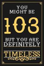 103rd Birthday Journal