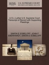 U S V. Luther U.S. Supreme Court Transcript of Record with Supporting Pleadings