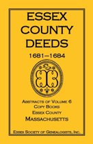 Essex County Deeds, 1681-1684, Abstracts of Volume 6, Copy Books, Essex County, Massachusetts