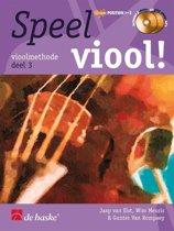Speel Viool! Deel 3 vioolmethode (Boek met 2 Cd's)