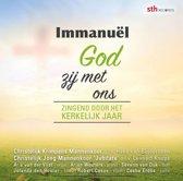 Immanuel God zij met ons (Zingend door het Kerkelijk Jaar)