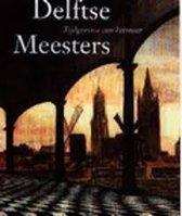 Delftse meesters, tijdgenoten van Vermeer : een andere kijk op perspectief, licht en ruimte