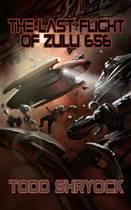 The Last Flight of Zulu 656